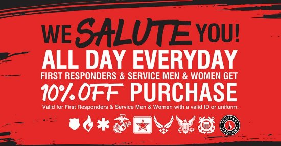 We Offer 10% Off for all First Responders & Service Men and Women